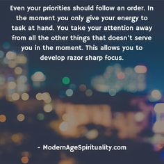 """""""List down your 25 priorities that you are suppose to do in your lifetime."""" Pick the top 5 and give all your energy to it. Life Path Quotes, Focus Quotes, Life Is A Journey, Ocean Photography, You Take, Priorities, Our Life, Spirituality, In This Moment"""