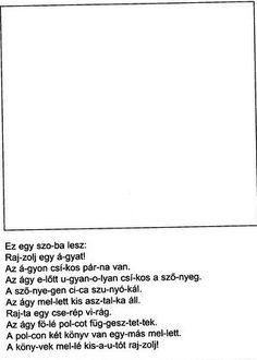 NÉMA ÉRTŐ OLVASÁS FELADATLAPOK 1. OSZTÁLY - tanitoikincseim.lapunk.hu Math For Kids, Child Development, Kindergarten, Teaching, Education, School, Children, Young Children, Boys