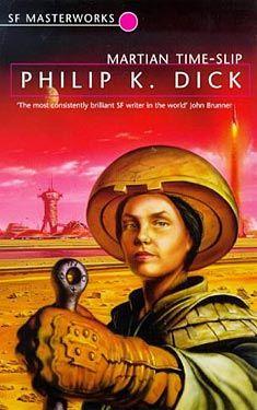 Philip K. Dick, Martian Time Slip SF Masterworks Science Fiction #TheGateway