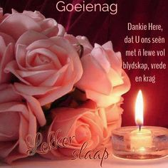 Good Night Blessings, Goeie Nag, Afrikaans, Quotes, Good Evening Wishes, Quotations, Quote, Shut Up Quotes