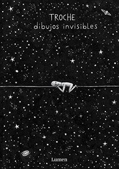 Dibujos invisibles / Troche