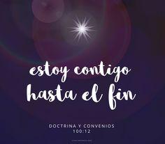 Continúa tu viaje con corazón alegre, porque he aquí, estoy contigo hasta el fin. (Doctrina y Convenios 100:12) Canal Mormón