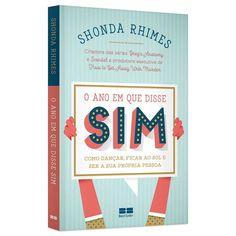 Para dizer mais sim do que não, o livro! | http://alegarattoni.com.br/livro-shonda-rhimes/