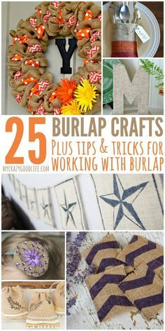 25 Burlap Crafts Plus Burlap Tips Tricks Craft Pinterest