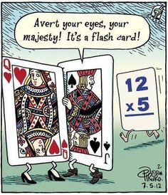 Avert your eyes, your majesty! It's a flash card! [2012] created by Daniel Charles Piraro is a painter, illustrator, and cartoonist best known for his award-winning syndicated cartoon panel Bizarro.|Queen of Hearts|Jack of Spades|Playing Cards|Comics