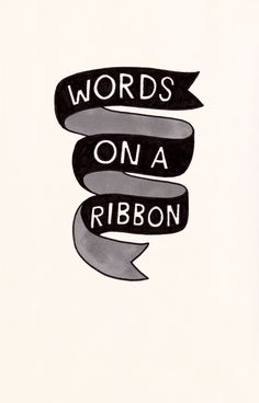 Words on a Ribbon