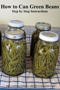 How to Can Green Beans at Home - Step by Step Instructions