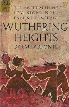 Emily Bronte, Wuthering Heights.