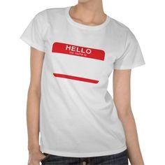 34d21e87 Hello My Name Is #Family #Reunion #TShirts Shirt Designs, Shirt Print  Design. Zazzle