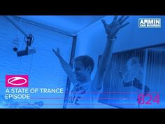 A State Of Trance Episode 824 (#ASOT824)