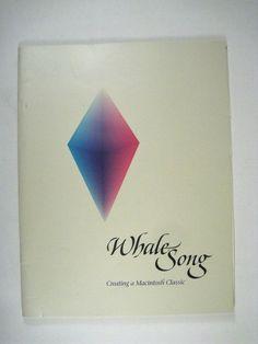Whale Song Creating a Macintosh Classic Goodman Robert B Pamphlet Simpson 1989