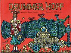 Drummer Hoff — Barbara and Ed Emberley- the artwork is killer