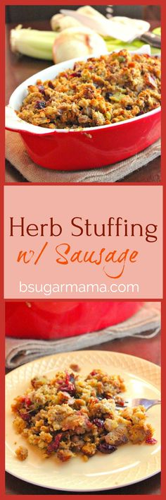 Herb Stuffing with Sausage is super easy and perfect for Thanksgiving! Just add seasonings, dried cranberries, sausage, and you've got yourself some amazing stuffing to go along with your turkey!