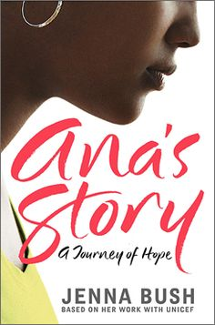 Ana's Story by Jenna Bush (High School)-- Jenna Bush presents a nonfiction account of Ana, a young Latin American mother, who shared with Bush the loss of her parents to AIDS, abuse from her grandmother and aunt, and of her own battle with AIDS. Available in Spanish.*
