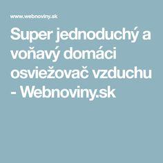 Super jednoduchý a voňavý domáci osviežovač vzduchu - Webnoviny.sk