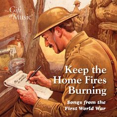 Keep the Home Fires Burning : Songs from the First World War. Many of the songs are well-known to this day and in these restored originals they can speak to us again as they must have done 100 years ago. [Stream it from Naxos Music Library.]
