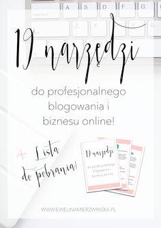 19 narzędzi do blogowania i biznesu online + pełna lista do pobrania! http://www.ewelinamierzwinska.pl/blog/narzedzia-do-blogowania-biznesu-do-pobrania/