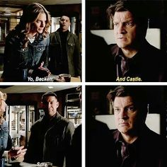 """""""Yo, Beckett."""" """"And Castle.""""... """"Sure."""" :)--- This is the best show!"""