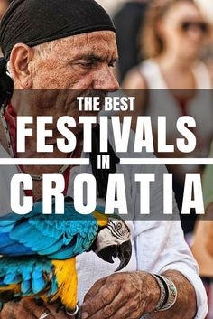 Things to do in Croatia - FESTIVALS! We've combined a list of just a few of the many festivals in Croatia.