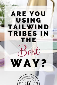 Recent Improvements to the Tailwind Tribes Social Media Digital Marketing, Marketing Opportunities, How To Get Followers, Pinterest For Business, Creating A Blog, I'm Happy, Blogging For Beginners, Pinterest Marketing, How To Start A Blog