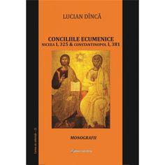 Conciliile ecumenice: Niceea I si Constantinopol I. Monografii Cover, Books, Livros, Libros, Book, Blanket, Book Illustrations, Libri