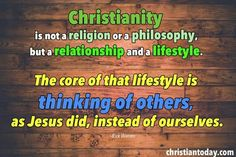Christianity is a relationship and a lifestyle