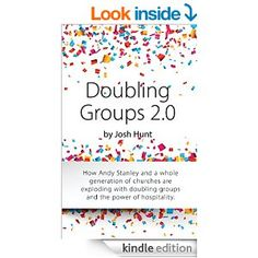 Doubling Groups 2.0: How Andy Stanley and a whole generation of churches are exploding with doubling groups and the power of hospitality. - Kindle edition by Josh Hunt. Religion & Spirituality Kindle eBooks @ Amazon.com. Andy Stanley, Small Groups, Have Time, Hospitality, Kindle, Religion, Ebooks, Spirituality, Amazon