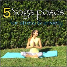 Yoga for Stress and anxiety.
