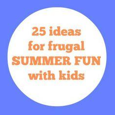 25 Ideas for Frugal Summer Fun