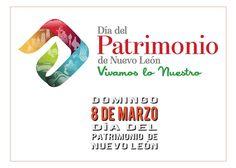 Día Del Patrimonio de Nuevo León 2015 8 de marzo