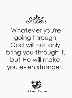 Inspirational Quotes about Strength: The Daily Scrolls Bible Quotes Bible Verses Godly Quotes Inspirational Quot by Motivational Bible Verses Quotes, Encouragement Quotes, Faith Quotes, True Quotes, Godly Quotes, Motivational Quotes, Inspirational Quotes About Strength, Quotes About God, Inspiring Quotes About Life