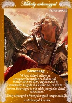 Mihály arkangyal ~ Fényörvény Archangel Michael, Karma, Fantasy Art, Messages, Quotes, Movie Posters, Angels, Angel Clouds, Quotations