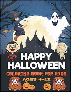 Happy Halloween Coloring Book For Kids Ages 4-12: Halloween Coloring Book For Preschoolers and Elementary School Student's   50 Halloween Unique Design For Kids: House, Rana Halloween: 9798478467586: Amazon.com: Books Christmas Hoodie, Preschool Books, Halloween Coloring, Cool Hoodies, Kids House, Elementary Schools, Happy Halloween, Coloring Books, Amazon