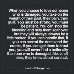 When You Choose to Love Someone Who Is Damaged
