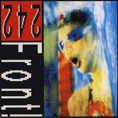 Front 242 - Never Stop! (Vinyl) at Discogs