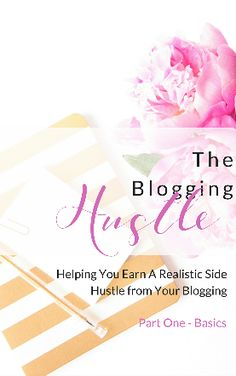 The Blogging Hustle eBooka and Workbook available now.