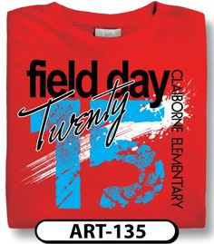 1000 Images About Custom Field Day T Shirt Designs On