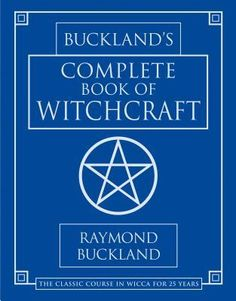 Booktopia has Buckland's Complete Book Of Witchcraft, Llewellyn's Practical Magick by Raymond Buckland. Buy a discounted Paperback of Buckland's Complete Book Of Witchcraft online from Australia's leading online bookstore. Raymond Buckland, Good Books, Books To Read, Amazing Books, Witchcraft Books, Wiccan Books, Occult Books, Text Features, Entertainment