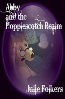 Abby and the Hopplescotch Realm, an ebook by Julie Folkers at Smashwords