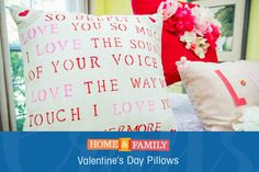 Valentine's Day Pillow DIY -  Use stencils and fabric paint to create adorable love note pillows. Give as a gift or use them to decorate your home! Crafted by @tmemme28 on Home and Family!