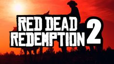 Red Dead Redemption 2 is an upcoming open world western action-adventure  video game developed by Rockstar Studios and published by Rockstar Games  for the PlayStation 4 and Xbox One in Q3/Q4 2017