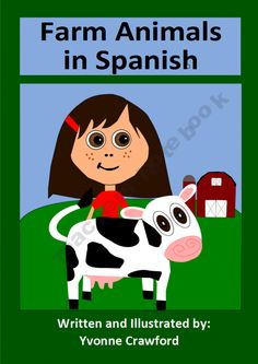 """Farm Animals in Spanish is a booklet that focuses on the names of farm animals and the phrase """"I like"""" in Spanish.  Included are: 10 Vocabulary pages, 4 worksheets, 4 copywork paages, 1 bingo game with 33 cards and 1 completion certificate."""