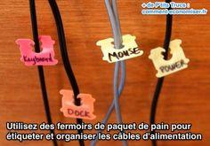 Utilisez des fermoirs de paquet de pain pour  étiqueter et organiser les câbles d'alimentation