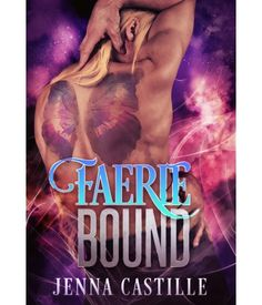 Faerie Bound by Jenn