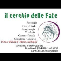 """Il cerchio delle Fate  Fitoterapia  Fiori Di Bach  Aromaterapia  Tricologia  Cosmesi Naturale  Consulenze Alimentari  Partner ufficiale di """"Mamme di Rimini""""  Erboristeria - Il Cerchio delle Fate  Piazza Marvelli, 8/d - RIMInI ✆ 0541.307566  il.cerchio.delle.fate.rimini@gmail.com  #Abirò #magazine #annuncirimini #rimini #vivorimini #vivoemiliaromagna #loves_emiliaromagna #rivieraromagnola #loverimini #riminishopping #erboristeria #aromaterapia #beautyblogger #mammedirimini #instamamme…"""