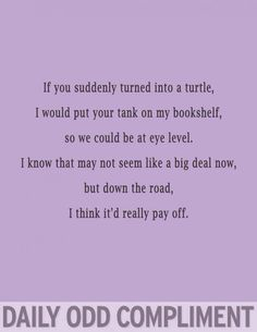 If you were a turtle