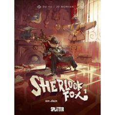 Sherlock Fox Bd 1: Der Jäger