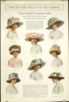 The Hat and Dress for This Summer. The Bride's Garden Hat. c 1914