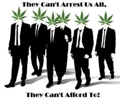 They Can't Arrest Us All! - Marijuana Memes