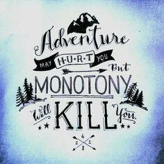 adventure may hurt